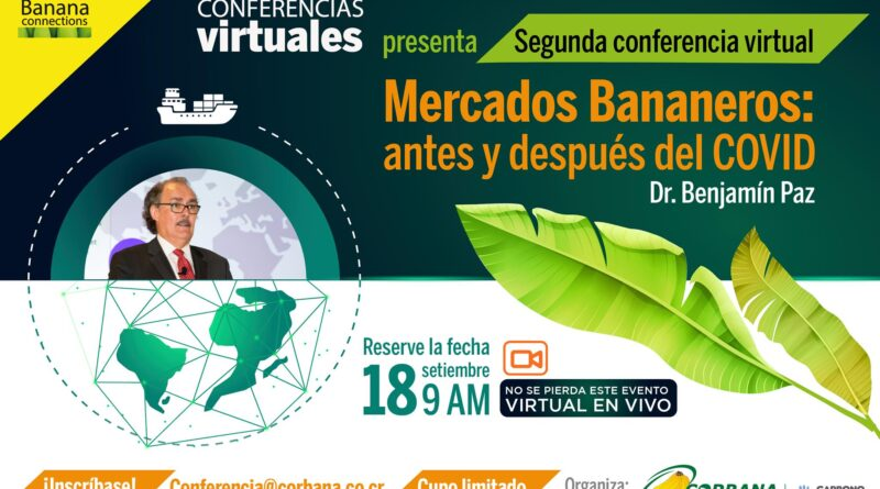 Conferencia Virtual Corbana: Mercados Bananeros antes y después del COVID